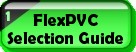 FlexPVC� Selection Guide: Which flexible pvc pipe, hose or tubing is best for my application?